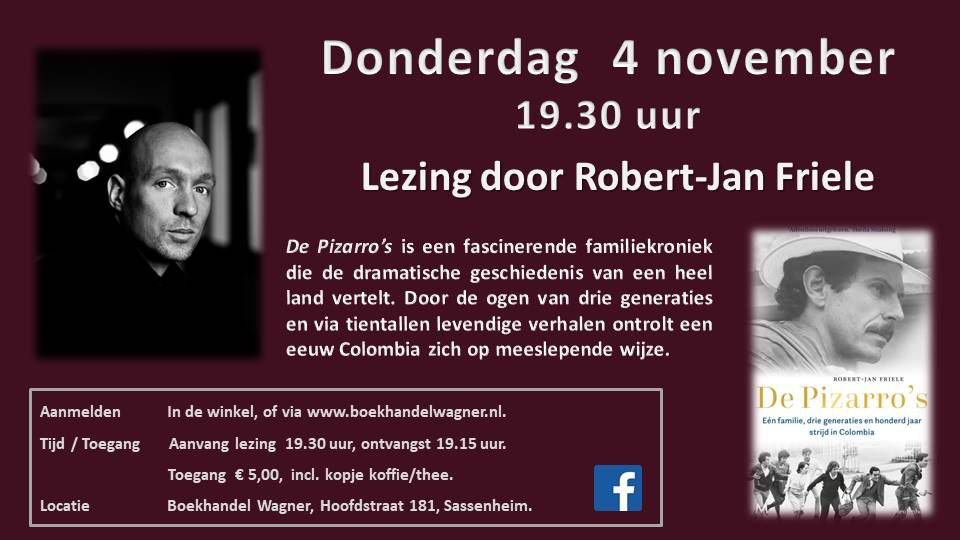 Lezing 'Pizarro's ' 4 november 19:30 Rober-Jan Friele