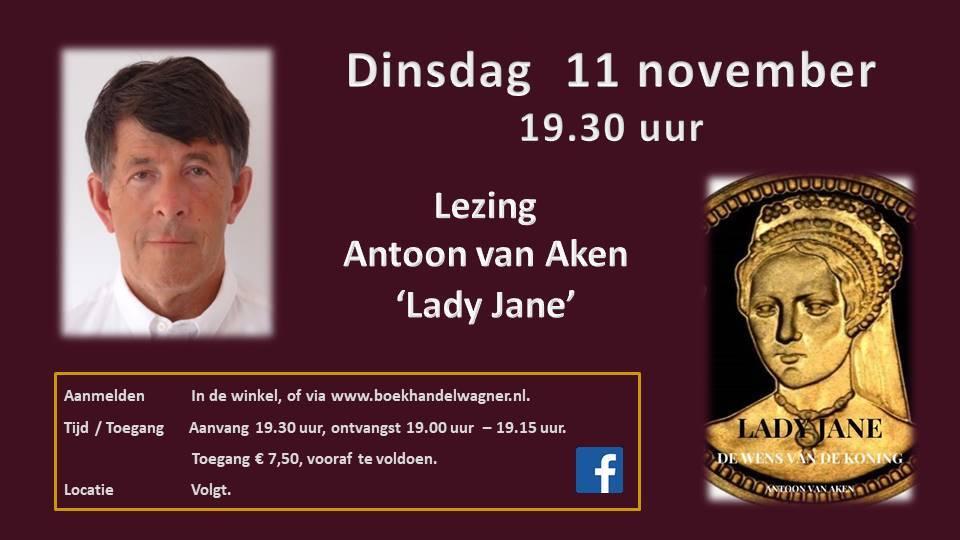 Uitnodiging: Antoon van Aken - Lady Jane