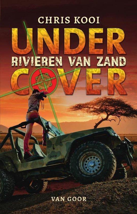 Chris Kooi - Undercover: Rivieren van zand