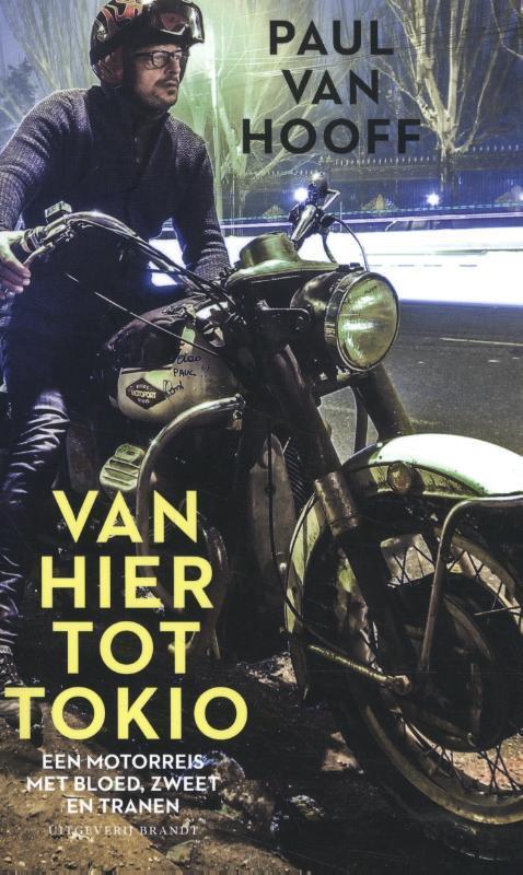 Paul van Hooff  - Van hier tot Tokio