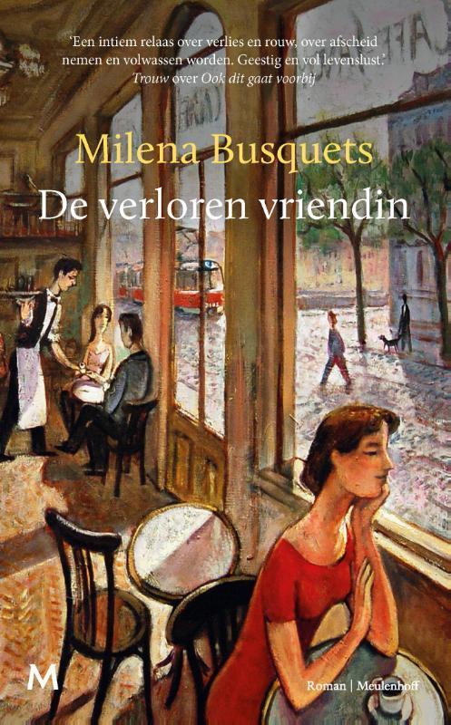 Milena Busquets - De verloren vriendin