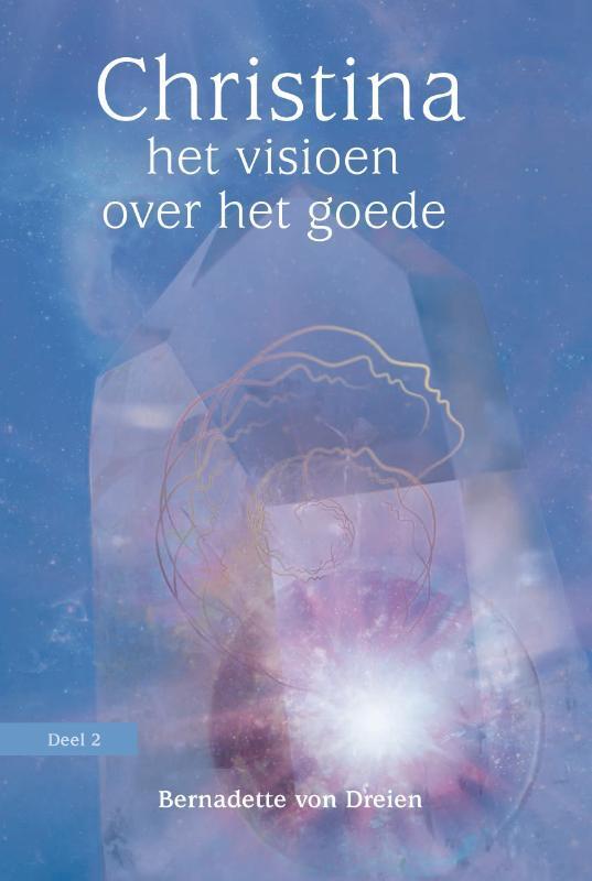 Bernadette von Dreien - Het visioen over het goede