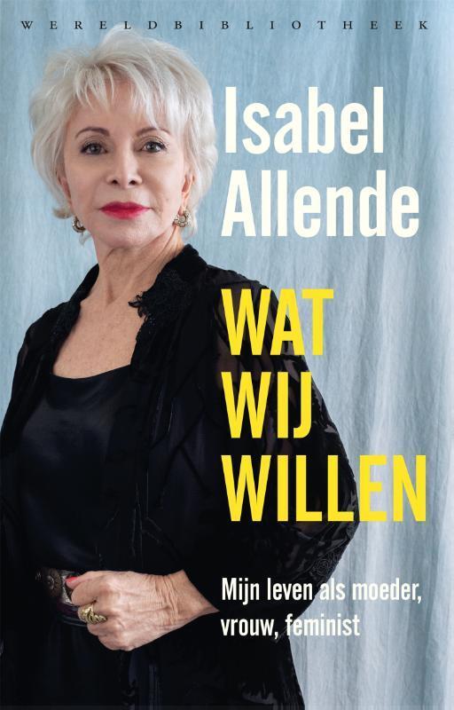 Isabel Allende - Wat wij willen