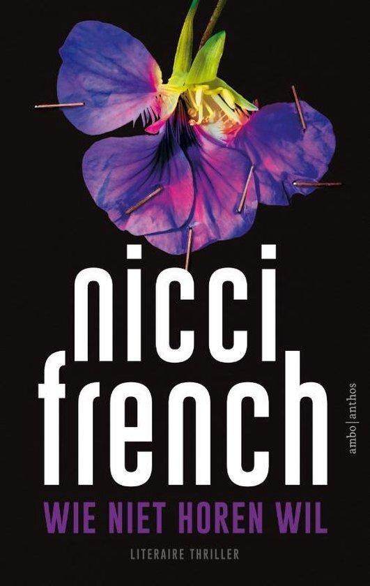 Nicci French - Wie niet horen wil
