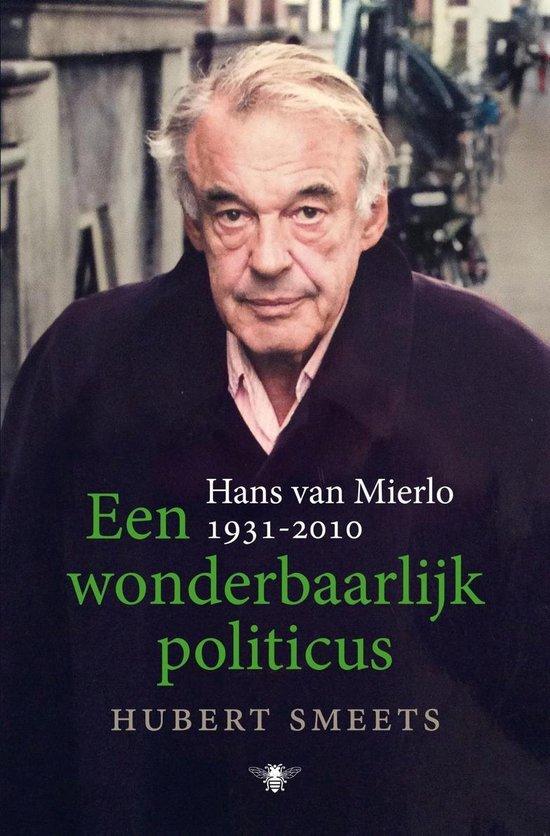 Hubert Smeets - Een wonderbaarlijke politicus