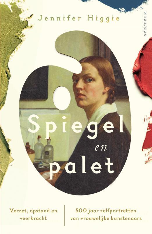 Jennifer Higgie - Spiegel en palet