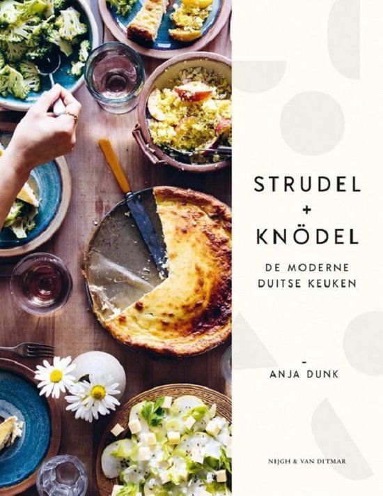 Anja Dunk - Studel + Knudel, de moderne Duitse keuken
