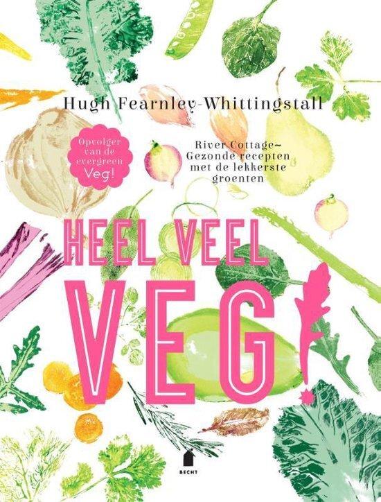 Hugh Fearnley-Whittingstall - Heel veel veg!