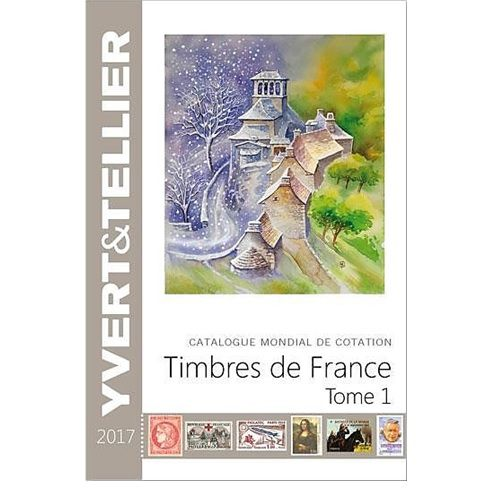 Yvert en Tellier Frankrijk postzegelcatalogus 2017 Tome I