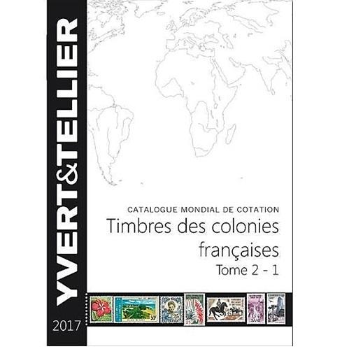 Yvert en Tellier Franse Kolonies postzegelcatalogus 2017  Deel 2-1