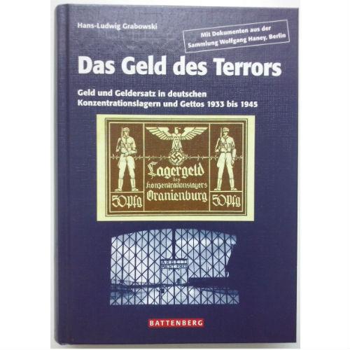 Grabowski Das Geld des Terrors 1933 bis 1945