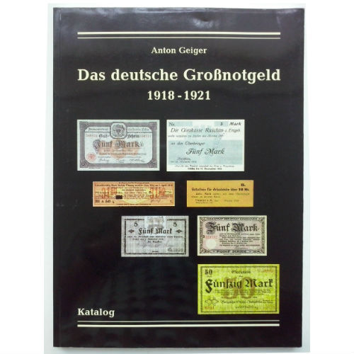 Geiger Das deutsche Grossnotgeld 1918-1921