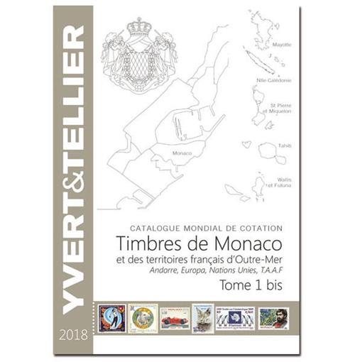 Yvert en Tellier Monaco en Frankrijk overzee postzegelcatalogus 2018 deel 1-bis