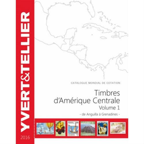 Yvert en Tellier postzegelcatalogus Midden Amerika 2016 deel 1