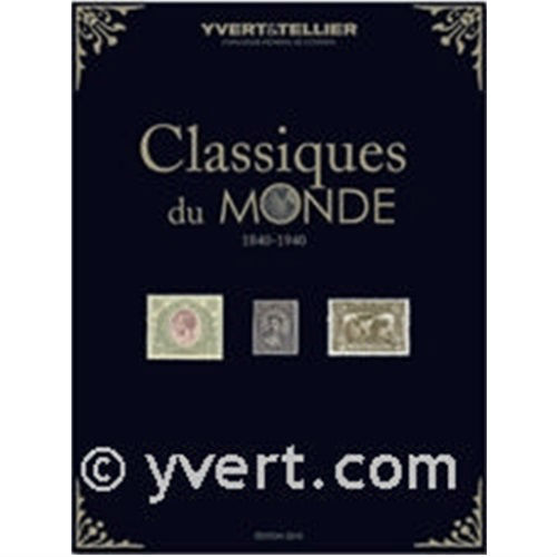 Yvert en Tellier postzegelcatalogus wereld classiques 1840-1940