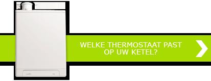 Welke thermostaat past op uw cv-ketel? Bekijk het aansluittabel >